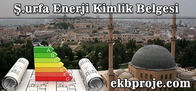Şanlıurfa Enerji Kimlik belgesi