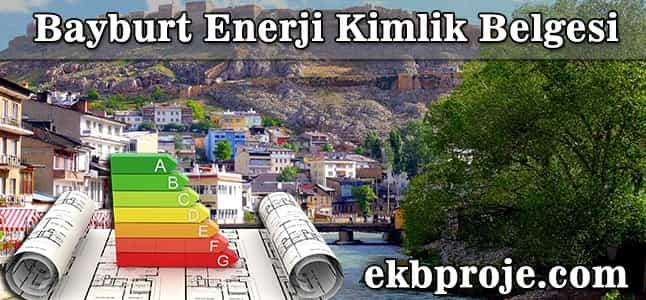 Bayburt  Enerji Kimlik Belgesi