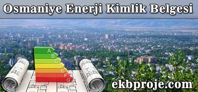 Osmaniye Enerji Kimlik Belgesi